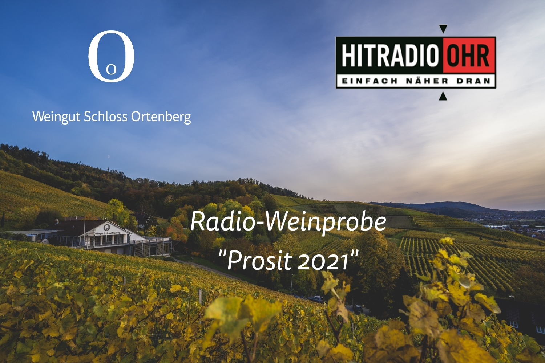 """Radio-Weinprobe """"Prosit 2021"""" auf Hitradio Ohr"""